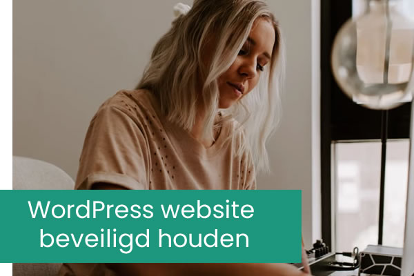 5 tips om een WordPress website veilig te houden
